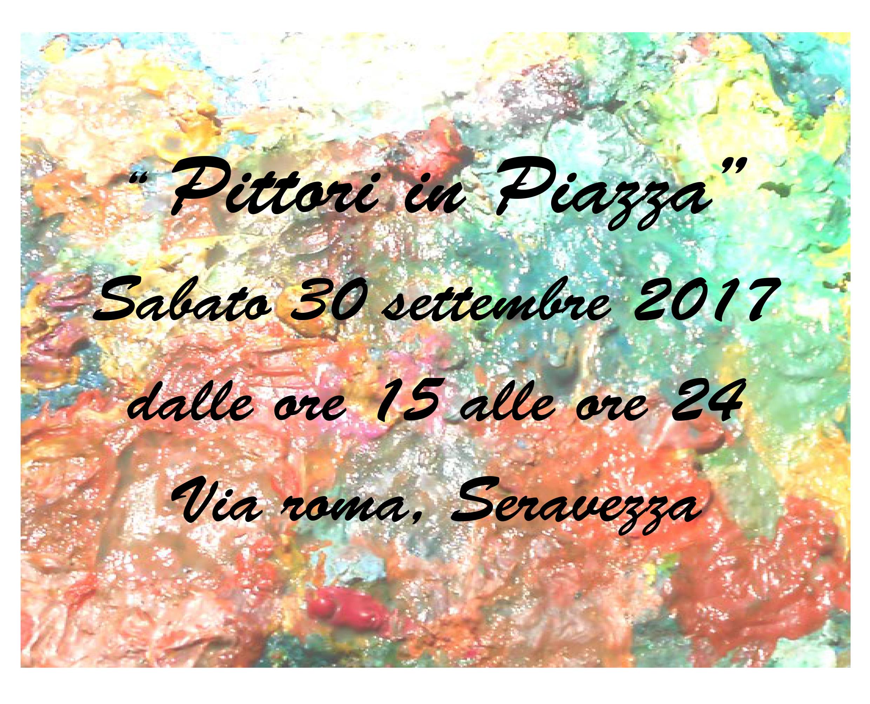 Pittori in Piazza, Seravezza 30 settembre 2017